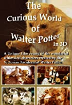 The Curious World of Walter Potter