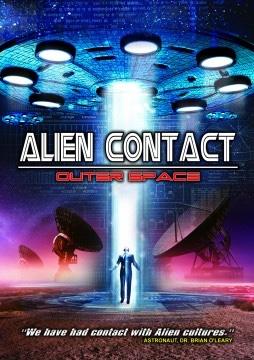 فيلم Alien Contact Outer Space 2017 مترجم
