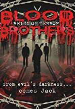 Blood Brothers: Reign of Terror