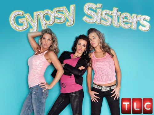 Gypsy Sisters (TV Series 2013– ) - IMDb