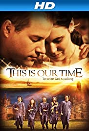 This Is Our Time Poster