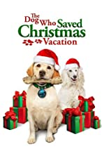 Primary image for The Dog Who Saved Christmas Vacation