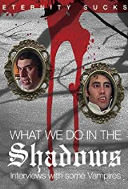 What We Do in the Shadows: Interviews with Some Vampires Poster