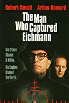 The Man Who Captured Eichmann (1996) Poster