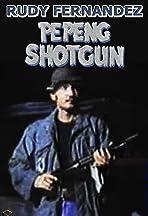Pepeng Shotgun