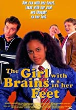 The Girl with Brains in Her Feet