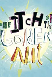 The Itch of the Golden Nit Poster