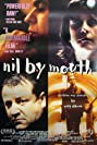 Nil by Mouth (1997) Poster