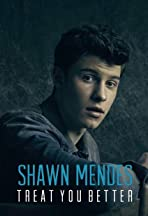 Shawn Mendes: Treat You Better