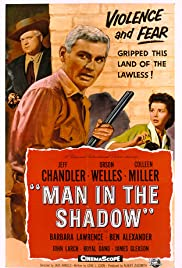 Man in the Shadow (1957) Poster - Movie Forum, Cast, Reviews