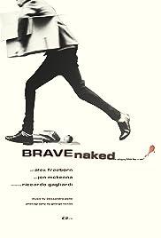 Brave Naked Poster