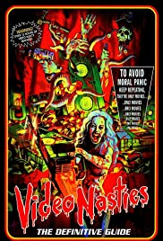 Video Nasties: Moral Panic, Censorship & Videotape Poster