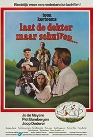 Laat de dokter maar schuiven Poster