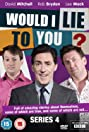Would I Lie to You? (2007) Poster