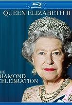 Queen Elizabeth II: The Diamond Celebration