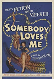 Somebody Loves Me(1952) Poster - Movie Forum, Cast, Reviews