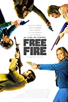 Free Fire (2016) Poster