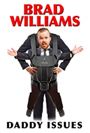 Image result for brad williams daddy issues