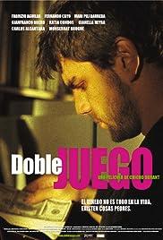 Doble juego(2004) Poster - Movie Forum, Cast, Reviews