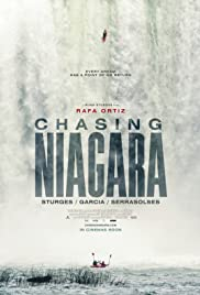 Chasing Niagara(2015) Poster - Movie Forum, Cast, Reviews