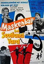 Maskenball bei Scotland Yard - Die Geschichte einer unglaublichen Erfindung