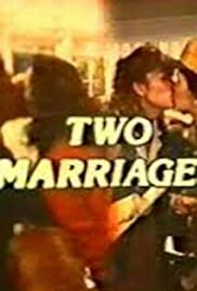 Two Marriages Poster