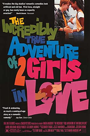 The Incredibly True Adventure of Two Girls in Love poster