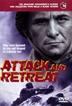 Attack and Retreat