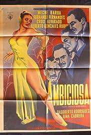 Ambiciosa Poster