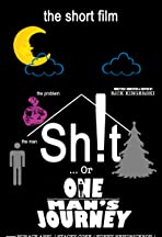 Sh!t... Or The Possibly Optimistic Journey of One Man Over One Night to Save His Family