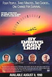 By Dawn's Early Light(1990) Poster - Movie Forum, Cast, Reviews