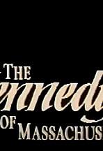 The Kennedys of Massachusetts