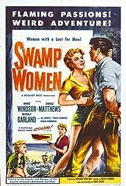 Swamp Women(1956) Poster - Movie Forum, Cast, Reviews