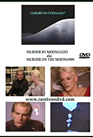 Murder by Moonlight(1989) Poster - Movie Forum, Cast, Reviews