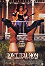 Don't Tell Mom the Babysitter's Dead (1991) Poster