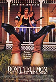 Don't Tell Mom the Babysitter's Dead (1991) Poster - Movie Forum, Cast, Reviews