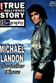 Michael Landon, the Father I Knew(1999) Poster - Movie Forum, Cast, Reviews