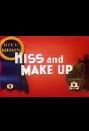 Hiss and Make Up Poster