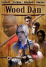 Wood Dan Poster