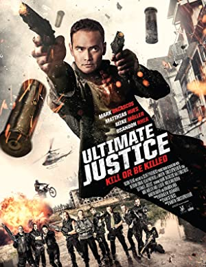 Permalink to Movie Ultimate Justice (2016)