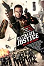 Ultimate Justice (2016) Poster