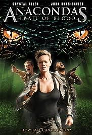 Anaconda 2 Poster Anacondas: Trail of Bl...