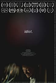 Idiot. Poster