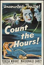 Count the Hours! (1953) Poster