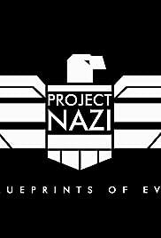 Project nazi blueprints of evil tv mini series 2017 imdb project nazi blueprints of evil poster malvernweather Choice Image