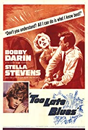 Too Late Blues(1961) Poster - Movie Forum, Cast, Reviews