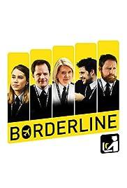Borderline Poster - TV Show Forum, Cast, Reviews