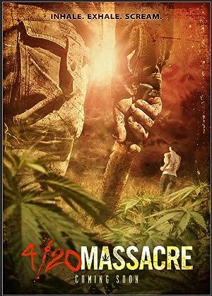 4/20 Massacre  (2018)