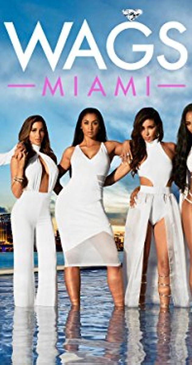 Wags Miami Tv Series 2016 Imdb