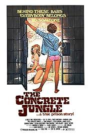 The Concrete Jungle(1982) Poster - Movie Forum, Cast, Reviews